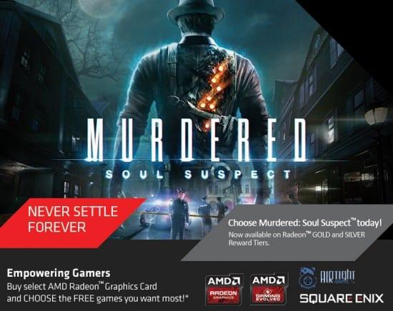 AMD-Never-Settle-Forever-2014-Murdered-Soul-Suspect